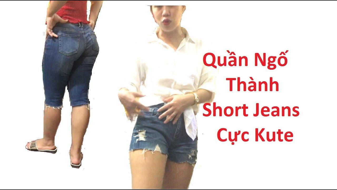 Mẹo vặt chiếc quần Jeans ngố thành Short rách cá tính