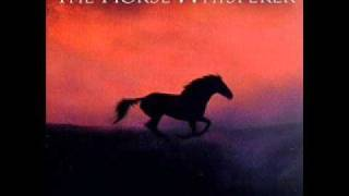The Horse Whisperer OST- 7. Montana