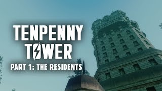 The Saga of Tenpenny Tower Part 1: The Residents - Fallout 3 Lore