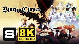 Black Clover Trailer in 8K UHD resolution (Remastered from SD)