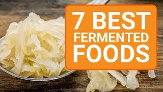 Top 7 Best Fermented Foods for Gut Health