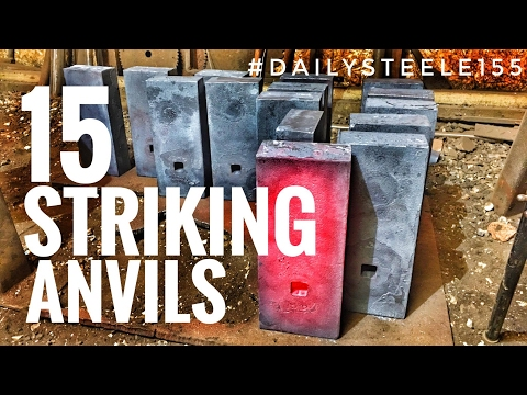 FORGING 15 ANVILS IN A DAY