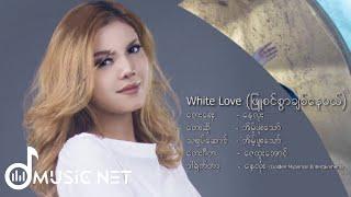 Eaint Phoo Thaw - White Love
