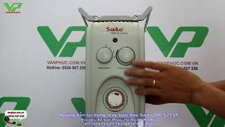 Hướng dẫn sử dụng máy sưởi dầu Saiko OR-5213T