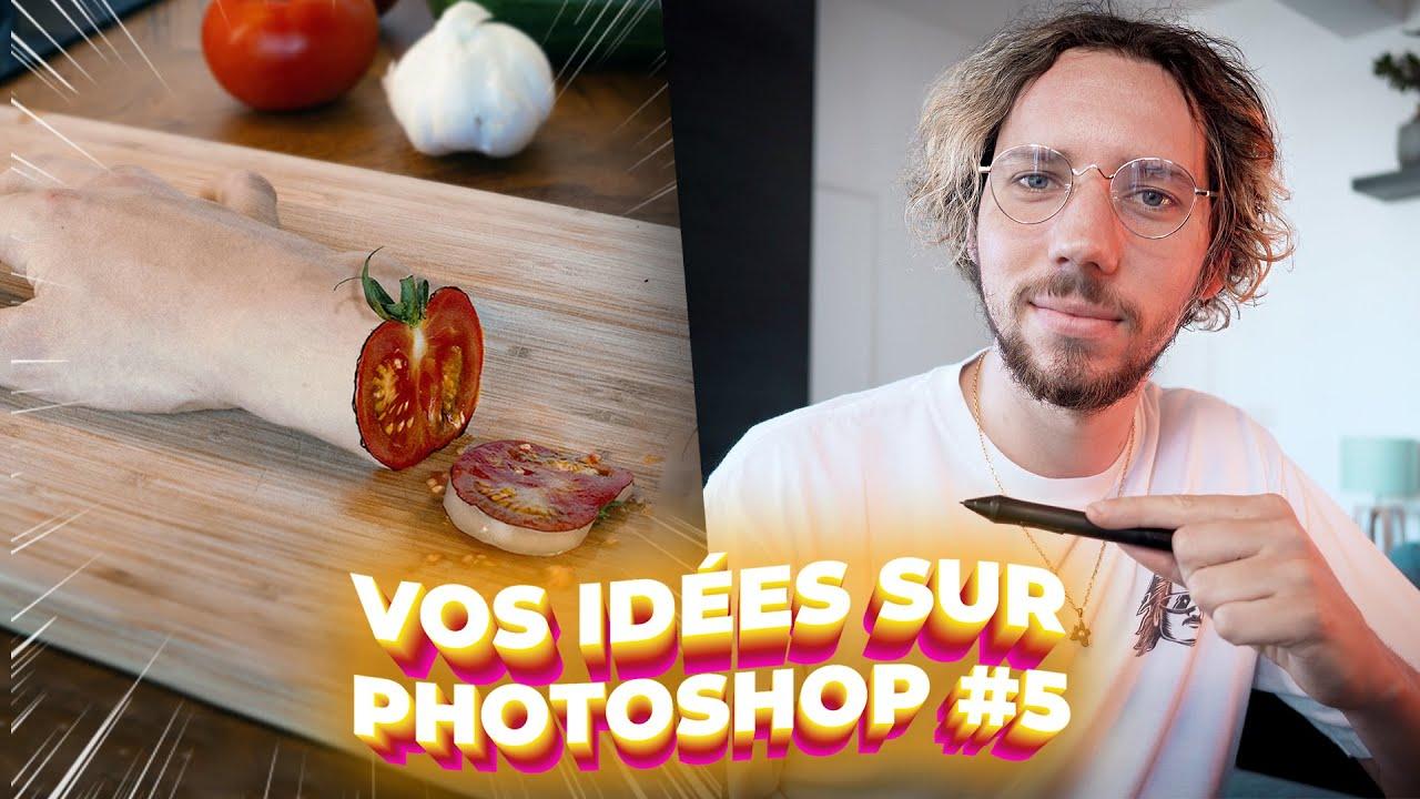 Je fais ce que vous voulez sur photoshop #5