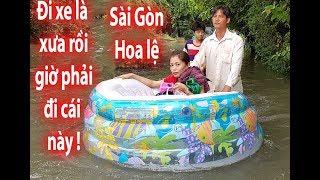 Người Sài Gòn BƠI PHAO trên phố như lũ lụt miền Trung - Saigon people on the street