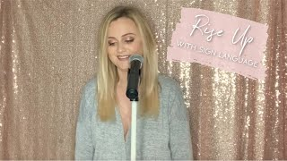 Rise Up - Andra Day (sign language cover by Zoe Louise)