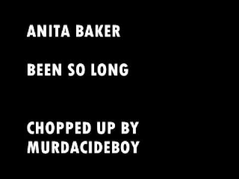Anita Baker- Been so long (chopped up)