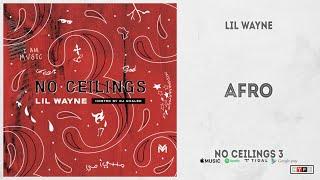 "Lil Wayne - ""Afro"" (No Ceilings 3)"