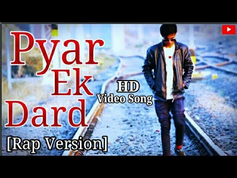 Pyar Ek Dard Rap Song The End Of Emptiness Heart Touching Emotional Sad Love Song Shivam Raaz ft.Ali