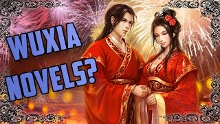 Should You Read Wuxia Novels?
