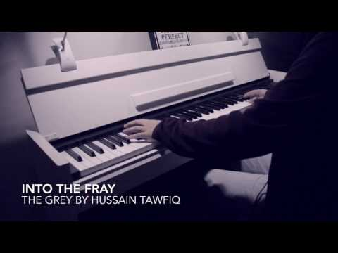 Into The Fray - The Grey Movie by Hussain Tawfiq