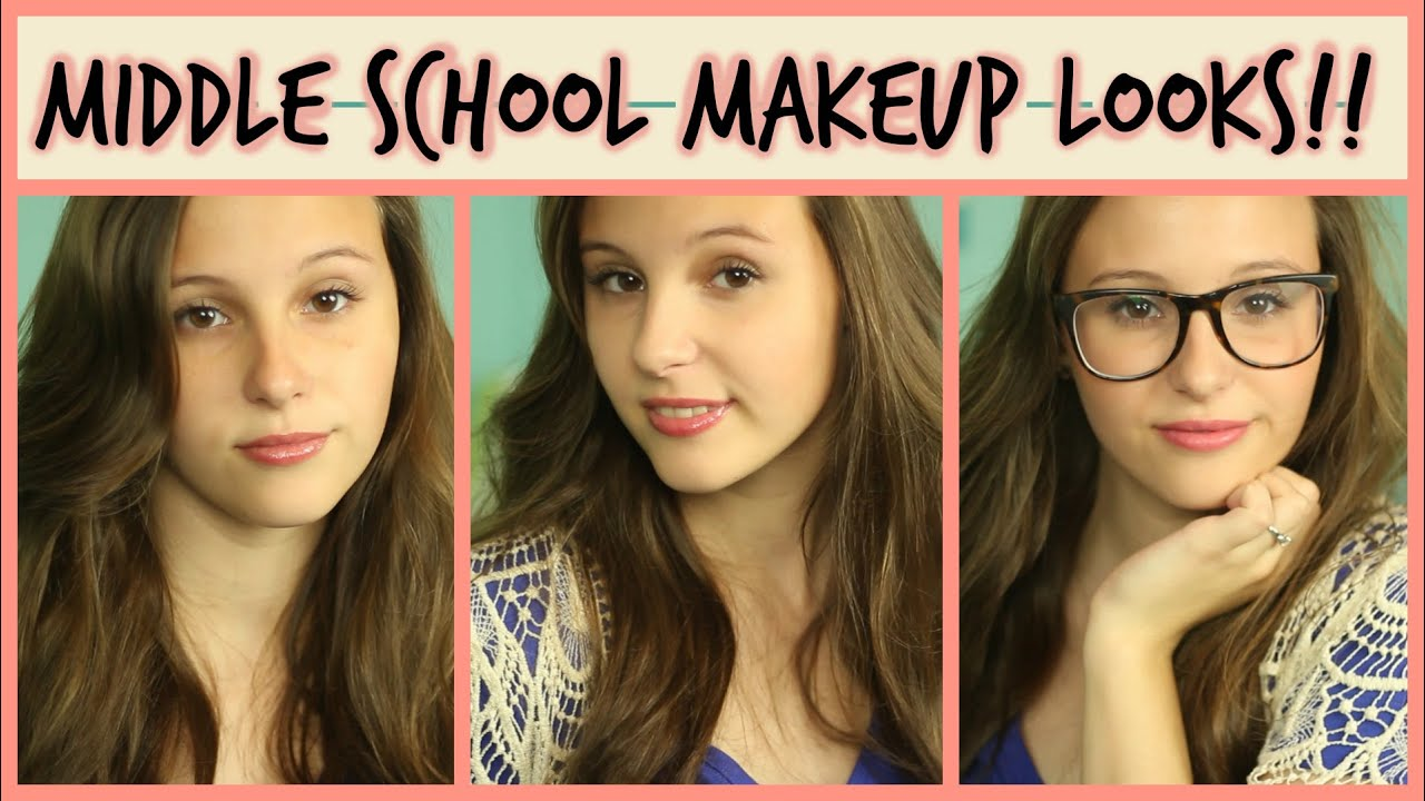 Middle School Makeup Looks! ufe0fud83dudc84 (6th,7th, u0026 8th) : Back to ...