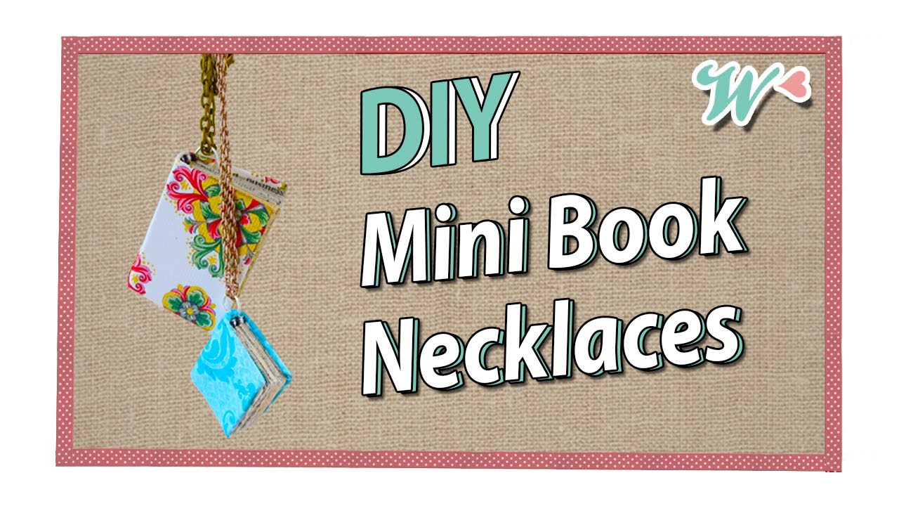 Karen S Crafts Mini Book Necklaces Inspired By