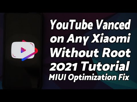 Youtube Vanced on Any Xiaomi MIUI Device | 2021 | MIUI Optimization Fix | Without Root | 5 Minutes