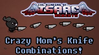 The Binding of Isaac: Rebirth Update - Crazy Mom's Knife Combinations!