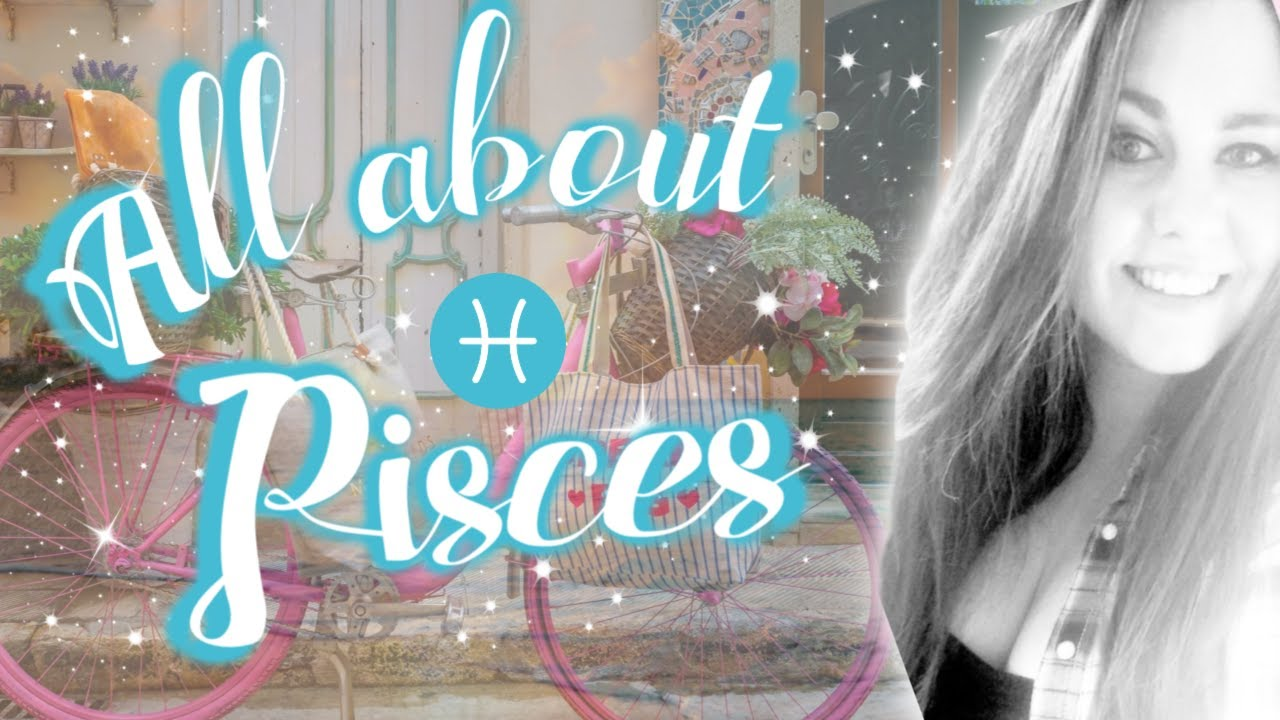 All About Pisces |  Sun in Pisces Personality Traits