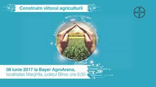 Invitatie Bayer Agro Arena Marghita 2017