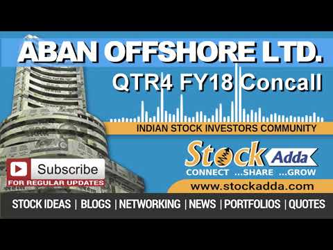 Aban Offshore Ltd Investors Conference Call Qtr4 FY18