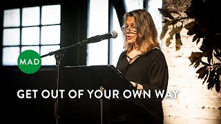 Get Out of Your Own Way   Subhana Barzaghi   Sydney MAD Monday