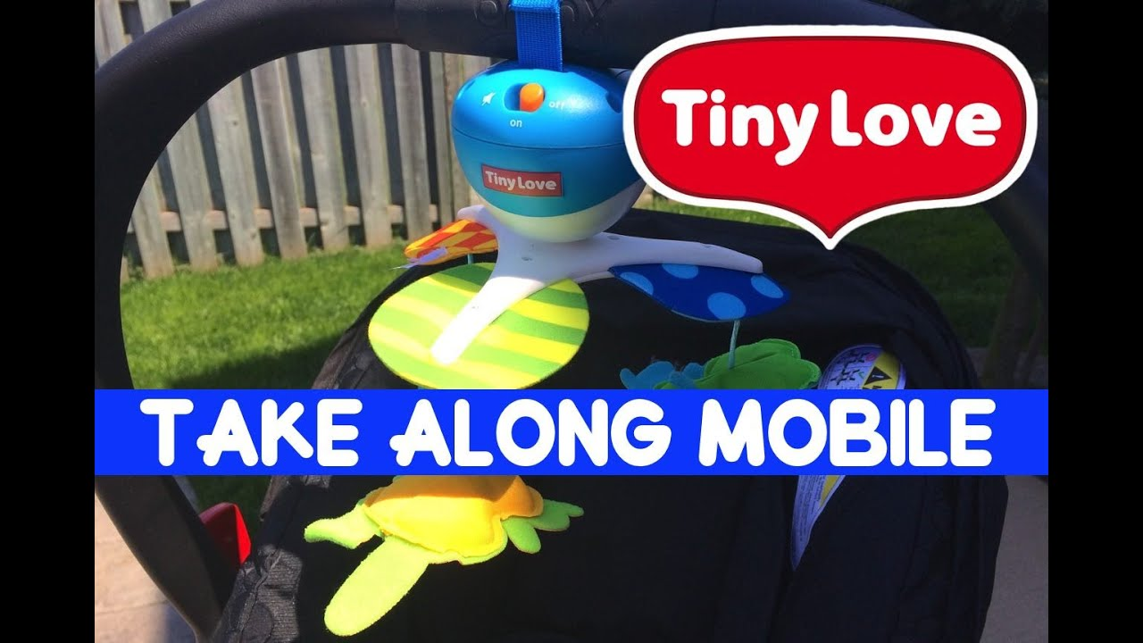 2562ef971964 New! Tiny Love Take Along Mobile Review - YouTube