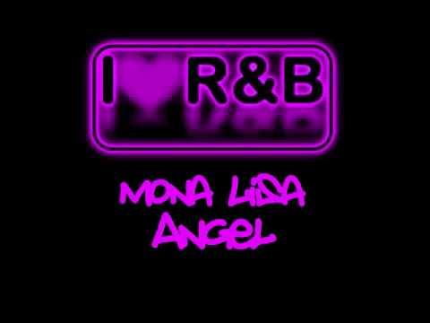 ♪♪  Mona Lisa - Angel  ♪♪