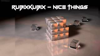RuBiXKuBiX - Nice Things