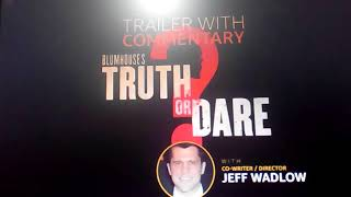 Horror thriller hollywood film truth or dare review top awarded