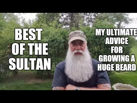 Best of The Sultan: My ultimate advice for a huge beard