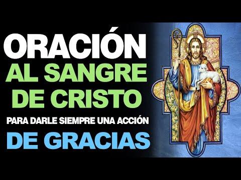 🙏 Efectiva Oración DE ACCIÓN DE GRACIAS a la Sangre de Cristo 🙇