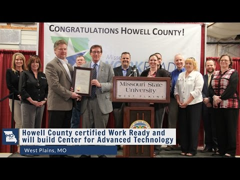 Howell County  certified Work Ready and will build Center for Advanced Technology