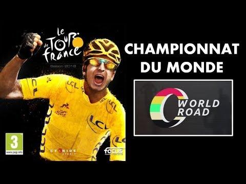 Tour de France 2018 - Découverte : Championnat du monde [FR]