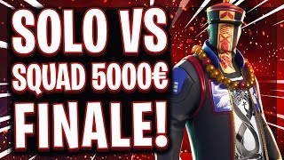 😱🏆💰5.000€ SOLO vs SQUAD FINALE! | Schockierendes Ergebnis!