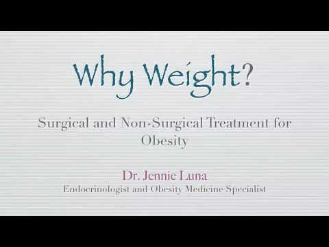 Why Weight? Surgical and Non-Surgical Treatments for Obesity