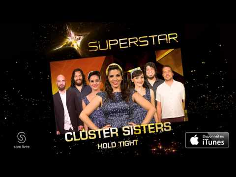 Cluster Sisters - Hold Tight (SuperStar)