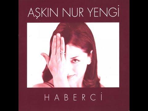 Aşkın Nur Yengi - Sana Değmezmiş (HABERCİ - 1997)