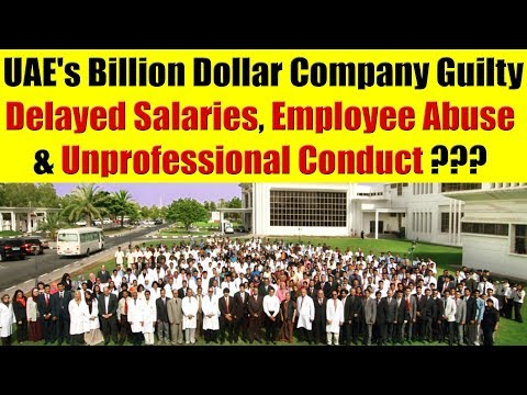 UAE's Billion Dollar Company Guilty Of Delayed Salaries, Employee Abuse & Unprofessional Conduct? from YouTube · Duration:  9 minutes 22 seconds