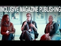 """MagsBC presents """"Inclusive Magazine Publishing: Barriers and Strategies for  Writers and Publishers"""""""