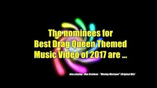 GMC Awards 2017 - Nominations Best Drag Queen Themed