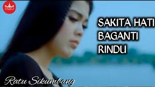 Ratu Sikumbang - Sakita Hati Baganti Rindu [Album Minang Spektakuler Official]