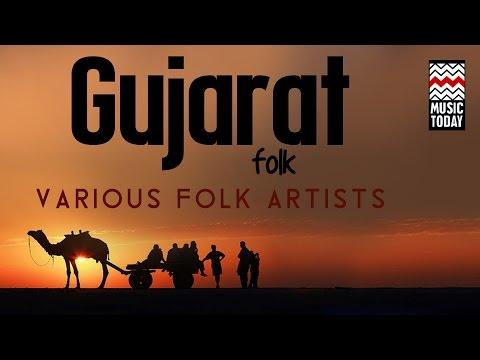 Gujrat Folk  Audio Jukebox  Folk  Vocal  Various Artists