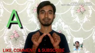 How to Learn Indian Sign Language (Alphabets) Part 3 with Kamrul. By soif Ali.