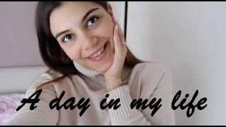 A day in my life || Vasiliki Fotiadou