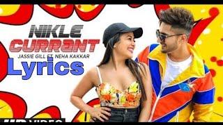 Nikle Current Lyrics Jassi Gill    Neha Kakkar    New song mp3