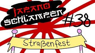 Japanoschlampen #38 – Das Straßenfest