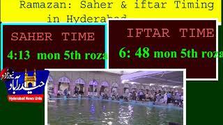 Ramazan: SAHER & IFTAR Timing in Hyderabad