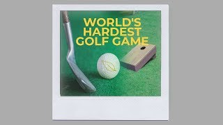 WE INVENTED THE WORLD'S HARDEST GOLF GAME
