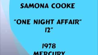 "Samona Cooke - One Night Affair [12""] - 1978"