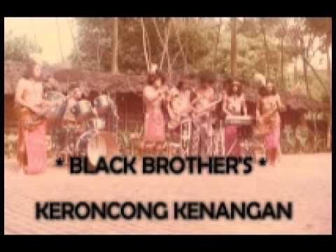 Black Brother's - Keroncong Kenangan