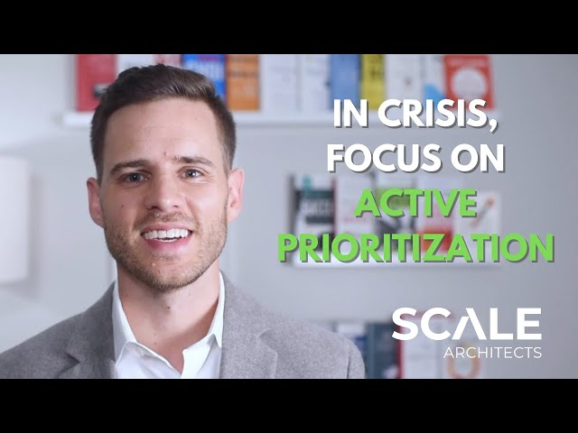 To Lead Well in Crisis, Focus on Active Prioritization